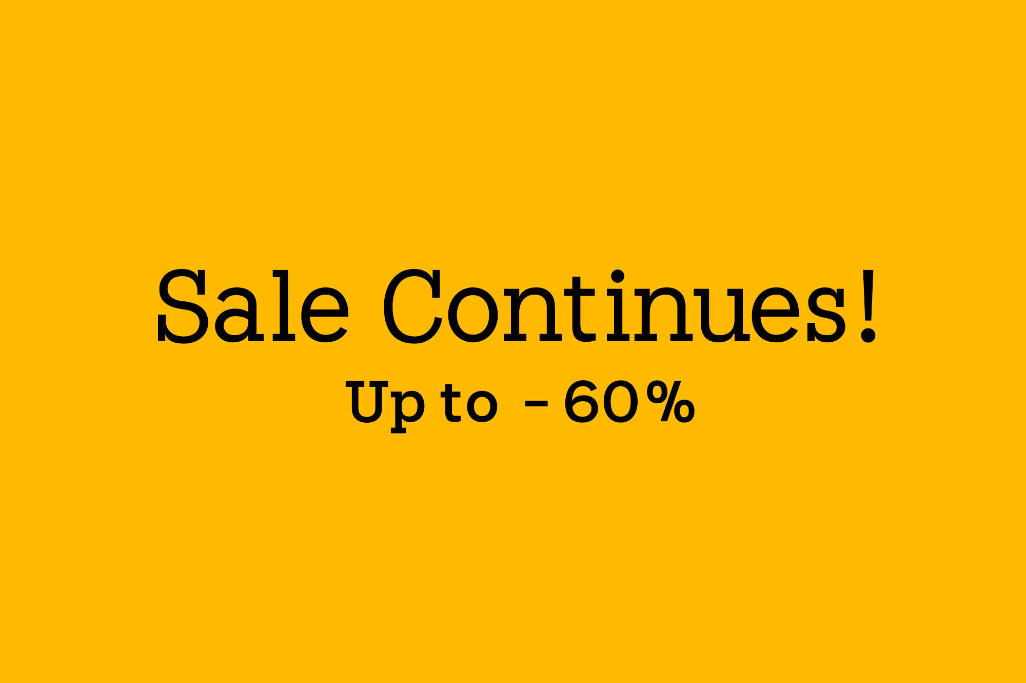 7.27- Sale Continues!