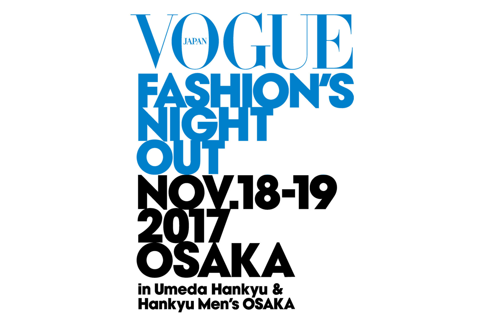 11.18-19 阪急うめだ本店 VOGUE FASHION'S NIGHT OUT 参加のお知らせ