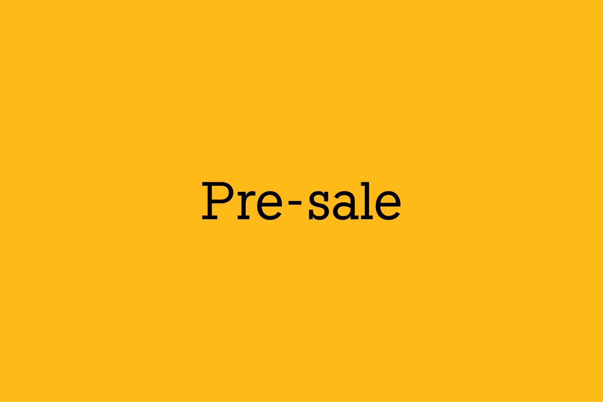 6.5- Pre-sale スタート!