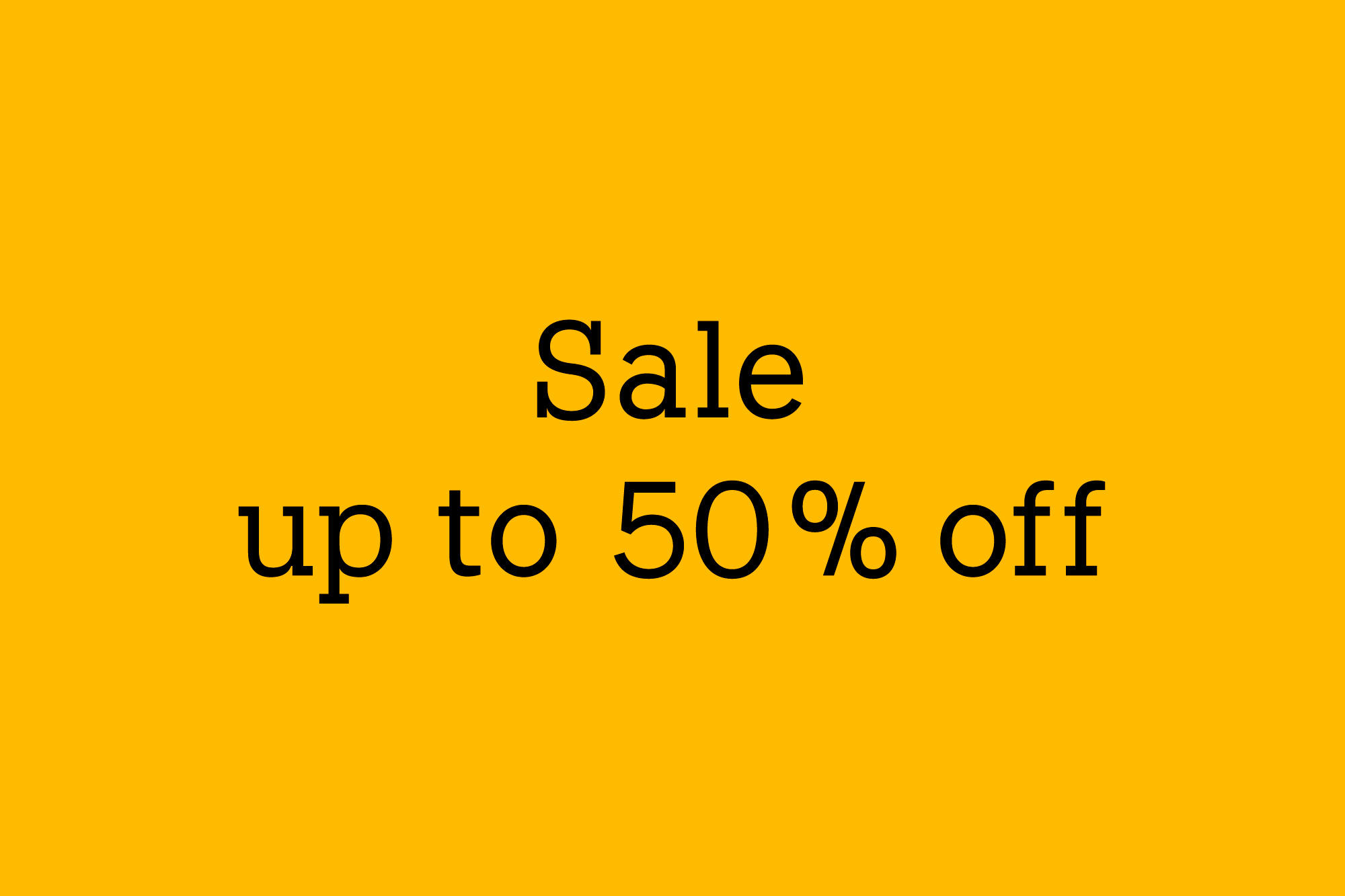 1.9- Sale up to 50% off