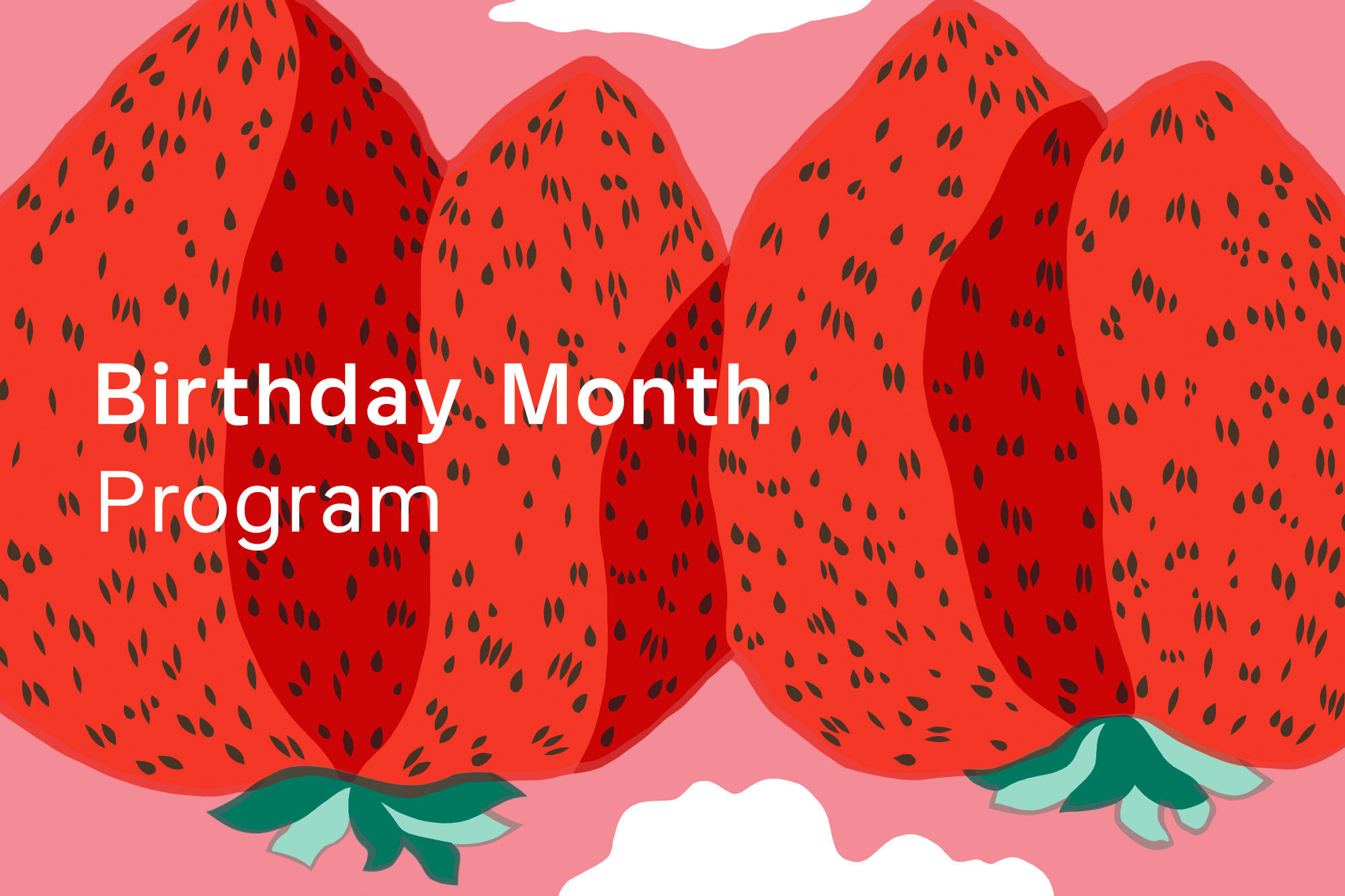 Birthday Month Program